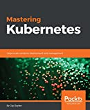 #8: Mastering Kubernetes: Large scale container deployment and management