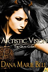 Artistic Vision (The Gray Court Book 3) (English Edition)