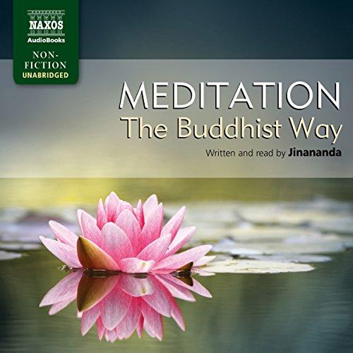 Jinananda: Meditation - The Buddhist Way  Audiolibri