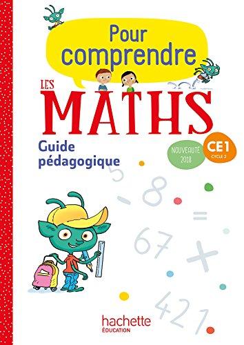Pour comprendre les maths CE1 - Guide pédagogique - Ed. 2018 par Paul Bramand