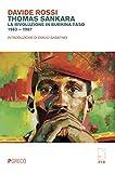 Thomas Sankara. La rivoluzione in Burkina Faso (1983-1987)