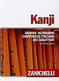 Kanji Grande dizionario giapponese-italiano dei caratteri