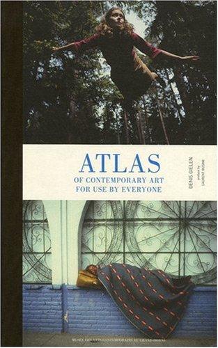 Atlas of contemporary art for use by everyone par Denis Gielen