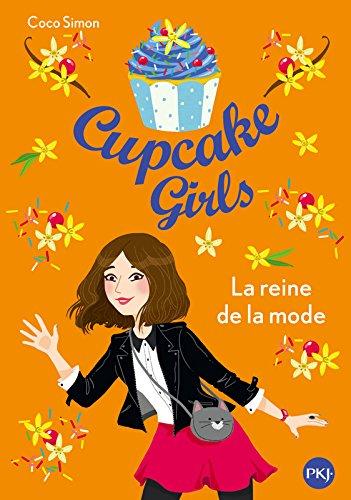 Cupcake girls (2) : La reine de la mode