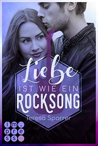 Buchseite und Rezensionen zu 'Liebe ist wie ein Rocksong' von Teresa Sporrer