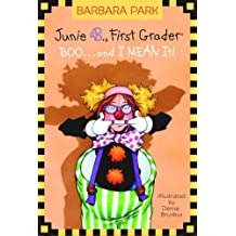 Boo.. and I Mean It! (Junie B., First Grader) (A Stepping Stone Book(TM)) by Barbara Park (2004-08-24)