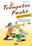 Trompeten Fuchs für Posaunenchor, Band 2 mit CD: Die geniale und spaßige Trompetenschule in C für Posaunenchor