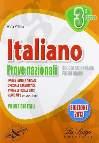 Italiano. Prove nazionali. Per la 3 classe della Scuola media