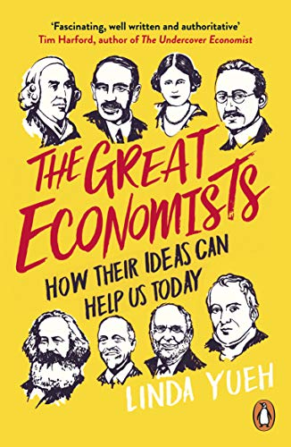 The Great Economists: How Their Ideas Can Help Us Today (English Edition)