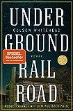 Buchinformationen und Rezensionen zu Underground Railroad: Roman von Colson Whitehead