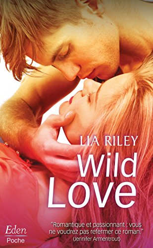 WILD LOVE par [Riley, Lia]