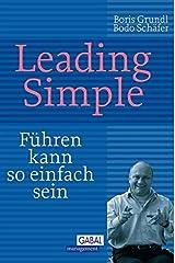 Leading Simple: Führen kann so einfach sein (Dein Business) Kindle Ausgabe