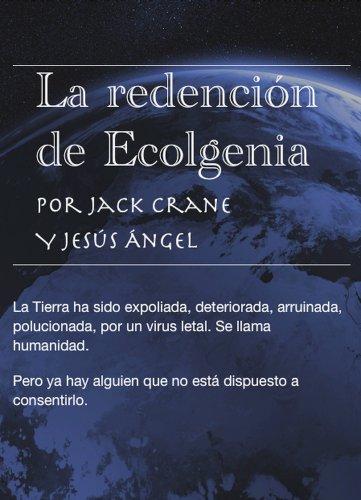 La redención de Ecolgenia. por Jack Crane