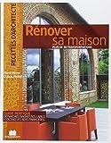 Rénover sa maison : Plus de 50 réalisations...