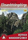 Elbsandsteingebirge: Die schönsten Touren der Sächsischen Schweiz mit Malerweg – 59 Touren (Rother Wanderführer)