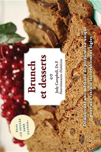 Brunch Et Desserts: Le Succes Sans Gluten par Judy Campbell