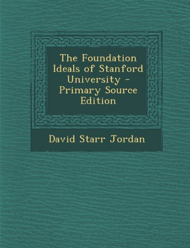 The Foundation Ideals of Stanford University