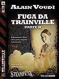 Image de Fuga da Trainville parte II: Trainville 5