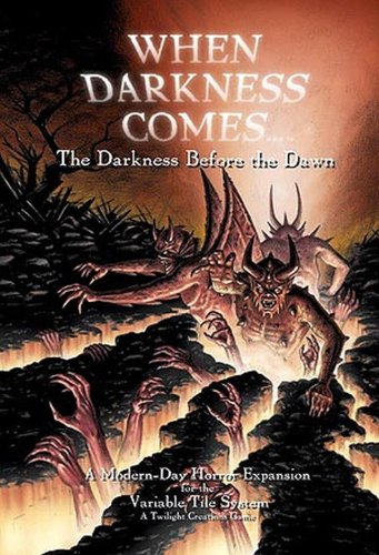 Twilight Creations 1004 - When Darkness Comes: Darkness before the Dawn