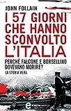 Image de I 57 giorni che hanno sconvolto l'Italia (eNewton