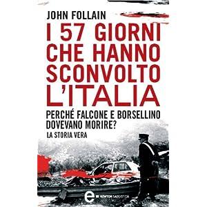 I 57 giorni che hanno sconvolto l'Italia (eNewton