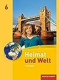 Heimat und Welt - Ausgabe 2011 für Thüringen: Schülerband 6