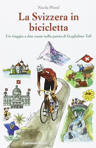 La Svizzera in bicicletta