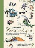 Kr�ss & quer: Allerlei Sinn und Unsinn, tierisches Vergn�gen und haarstr�ubende L�genverse