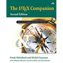 The LaTeX Companion, w. CD-ROM (Addison-Wesley Series on Tools and Techniques for Computer T)