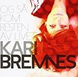 Bremnes Kari: Og Sa Kom Resten Av Livet (Audio CD)