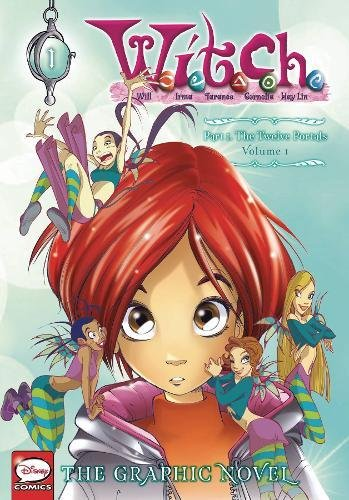 W.I.T.C.H. Part 1, Vol. 1: The Twelve Portals (W.I.T.C.H.: The Graphic Novel, Band 1)