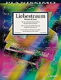 Liebestraum/ Dream of Love/ Reve d'amour: Die 50 schonsten klassischen Original-Klavierstucke/ The 50 Most Beautiful Original Piano Pieces/ Les 50 pieces classiques les classiques les plus mer