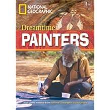 """Dreamtime Painters: Remarkable People """"800"""" Wörter (Helbling Languages) (National Geographic Footprint Reading Library / Multimediale ELT-Lektürereihe ... europäischen Referenzrahmens für Sprachen.)"""