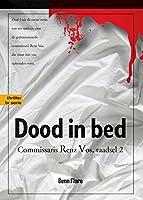 Dood in Bed: Commissaris Renz Vos - Raadsel 2 - Nederlands