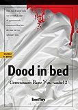 Dood in Bed: Commissaris Renz Vos - Raadsel 2 - Nederlands (Dutch Edition)