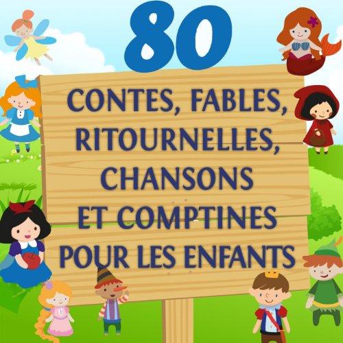 80 contes, fables, ritournelle...