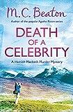 Death of a Celebrity (Hamish Macbeth Book 17)