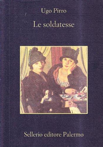 Le soldatesse (La memoria) por Ugo Pirro