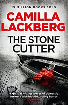 The Stonecutter (Patrik Hedstrom and Erica Falck, Book 3) (Patrick Hedstrom and Erica Falck) de [Läckberg, Camilla]