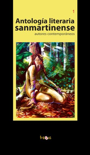 Antología literaria sanmartinense: autores contemporáneos