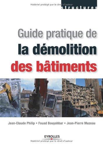 Guide pratique de la démolition des bâtiments
