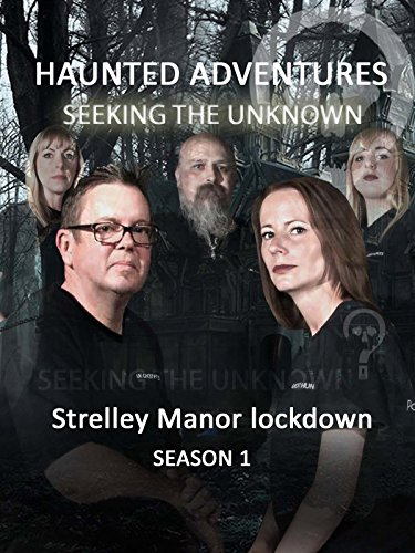 Haunted Adventures Seeking The Unknown – Strelley Manor lockdown [OV]