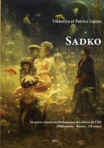 Sadko et autres chants mythologiques des Slaves de l'Est