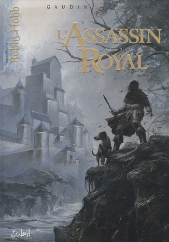 L'Assassin royal, Tome 2 : L'Art