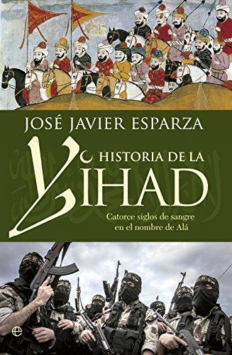 Historia de la Yihad (Bolsillo) por José Javier Esparza Torres