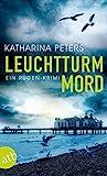Leuchtturmmord: Ein Rügen-... von Katharina Peters