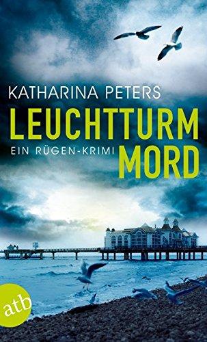 Buchseite und Rezensionen zu 'Leuchtturmmord: Ein Rügen-Krimi' von Katharina Peters