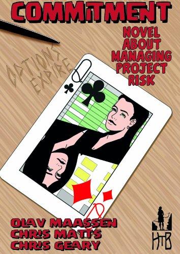 Commitment: Novel about Managing Project Risk por Olav Maassen