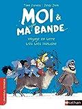 """Afficher """"Moi & ma super bande n° 9 Voyage en terre très très lointaine"""""""