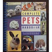 The Complete Home Pet Handbook